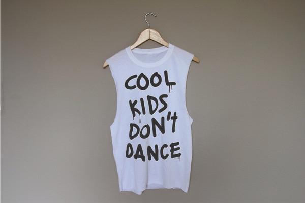 Cool Kids Don't Dance | Wild Daisy
