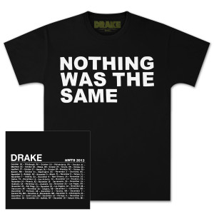 Drake Nothing Was The Same  | Drake Nothing Was The Same Text T-Shirt | Shop the Drake Official Store