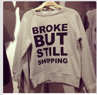 sweater shopping broke quote on it