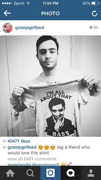 shirt chuck bass gossip girl t-shirt all about that bass ed westwick mens t-shirt