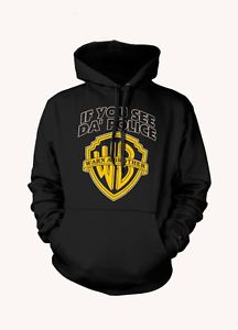 If You See Da' Police Warn A Brother WB Funny Hoodie New s XL Sweatshirt  | eBay