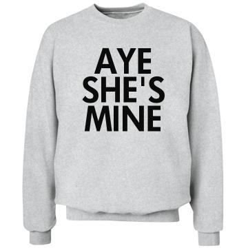 Aye She's Mine: Custom Unisex Hanes Crewneck Sweatshirt - Customized Girl