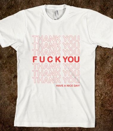 Thanks For Nothing! - Trenton's Creations - Skreened T-shirts, Organic Shirts, Hoodies, Kids Tees, Baby One-Pieces and Tote Bags Custom T-Shirts, Organic Shirts, Hoodies, Novelty Gifts, Kids Apparel, Baby One-Pieces | Skreened - Ethical Custom Apparel