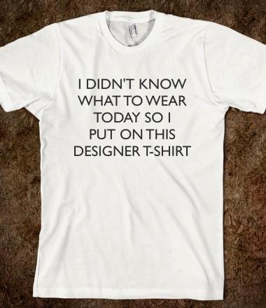 I didn't know ... shirt - Maridesign - Skreened T-shirts, Organic Shirts, Hoodies, Kids Tees, Baby One-Pieces and Tote Bags Custom T-Shirts, Organic Shirts, Hoodies, Novelty Gifts, Kids Apparel, Baby One-Pieces | Skreened - Ethical Custom Apparel