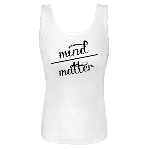 Mind over Matter White Women's Tank Top | INKtastic