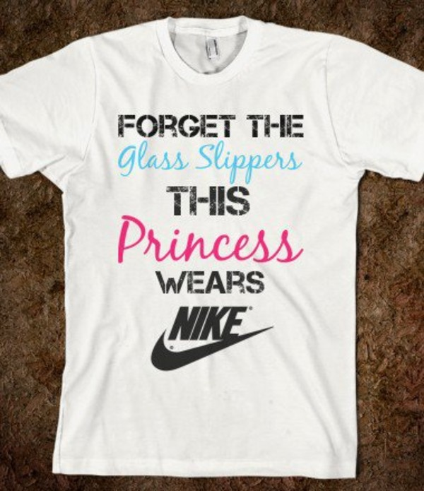 shirt nike princess t-shirt white writing letters clothes top glass slippers short sleeve sportswear