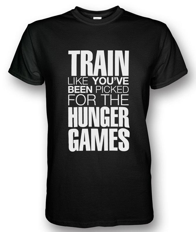 Train Like You've Been Picked For The Hunger Games T-shirt  (Johor, end time 11/29/2014 10:06:00 PM MYT)